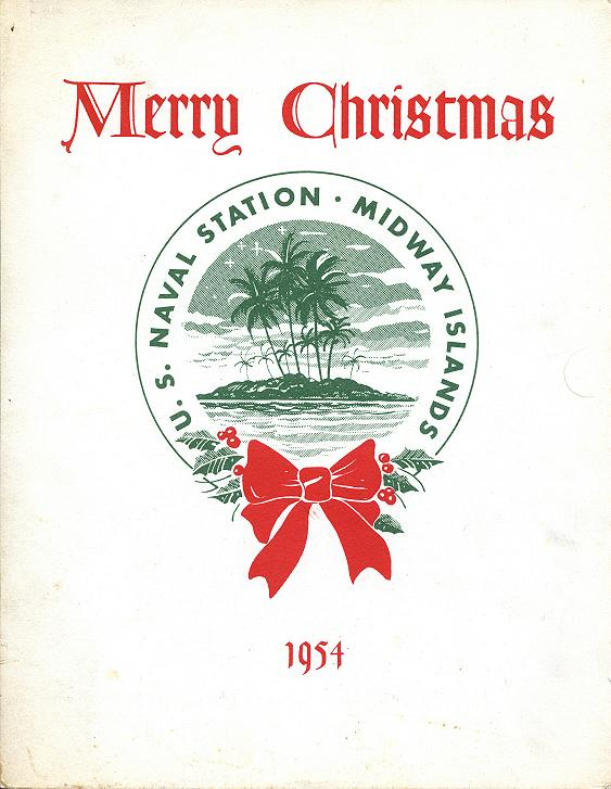 NSGA Midway Islands (circa 1954) - from Richard Famularo (former CTA3)